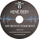 Rene Beer - My Bass Is Your Bass